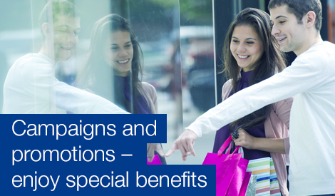 Campaigns and promotions - enjoy special benefits